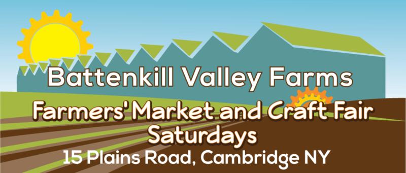 Battenkill Valley Farms- Farmers' Market and Craft Fair