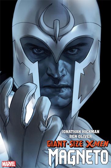 Giant-Size X-Men: Magneto #1 | Jonathan Hickman & Ben Oliver | Marvel Comics