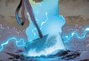 O mais improvável dos personagens ergue o Mjölnir e se torna o novo Deus do Trovão