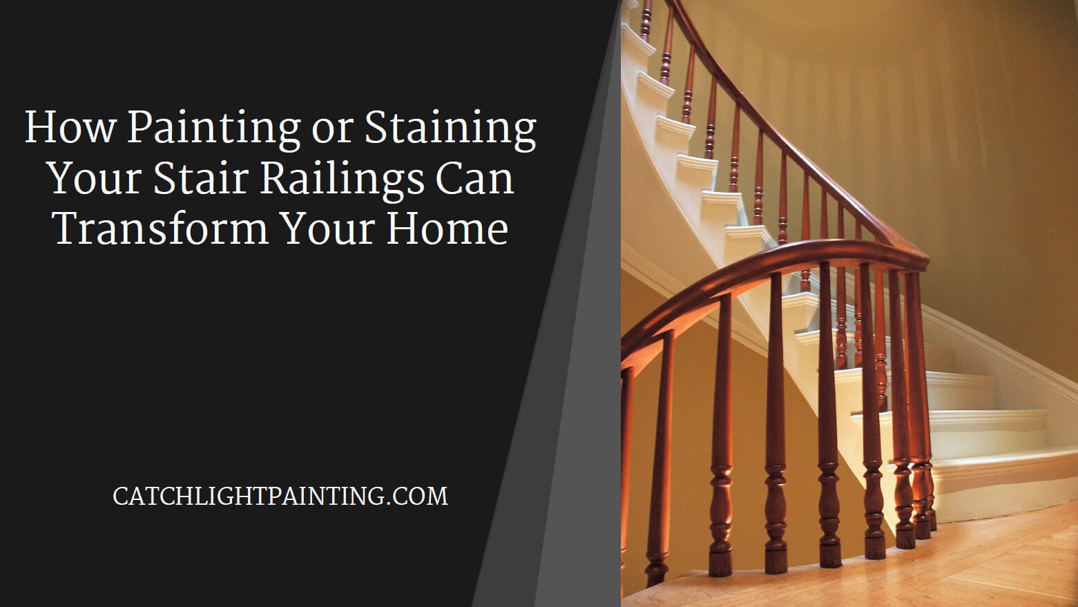 How Painting or Staining Your Stair Railings Can Transform Your Home