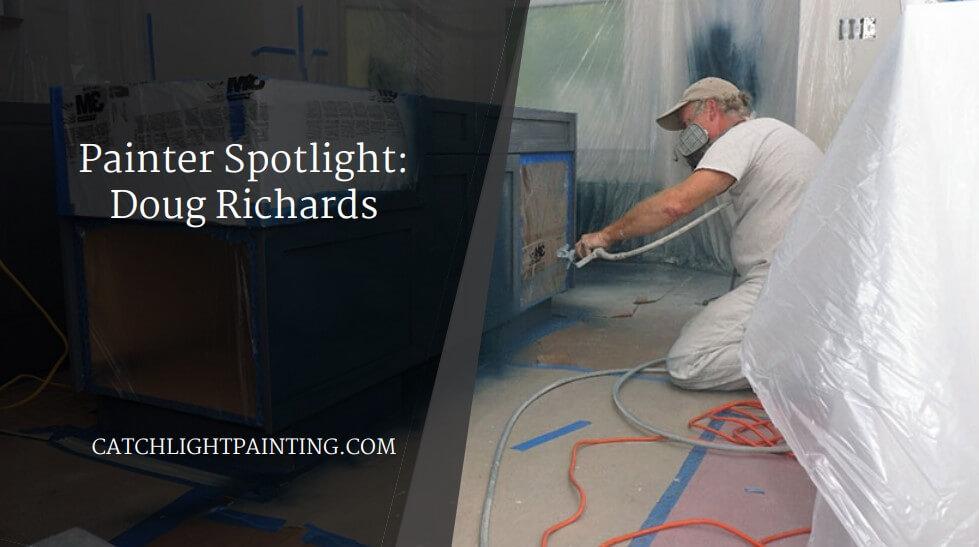 Painter Spotlight: Doug Richards