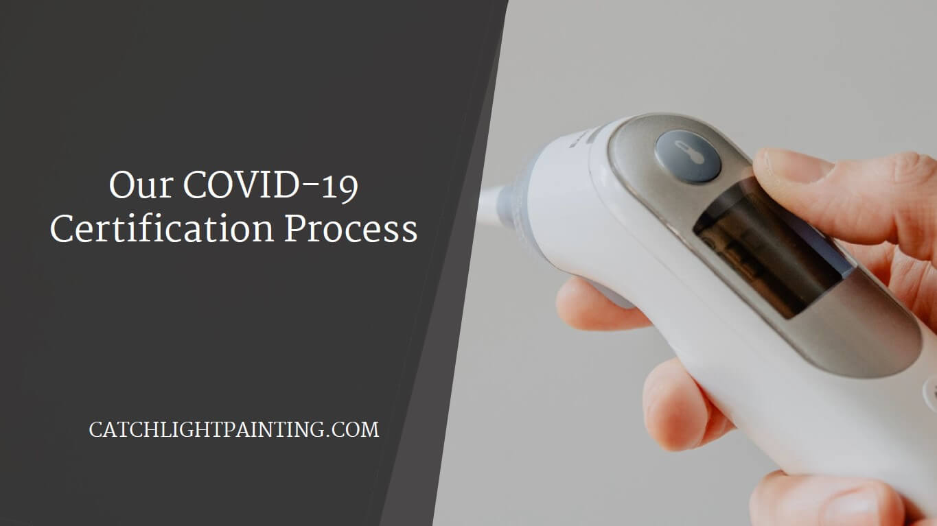 Our COVID-19 Certification Process
