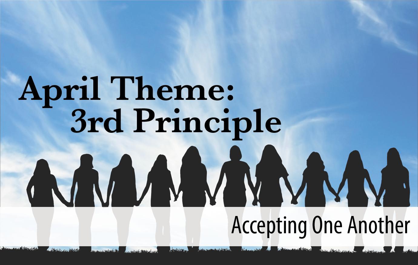 April Theme: 3rd Principle