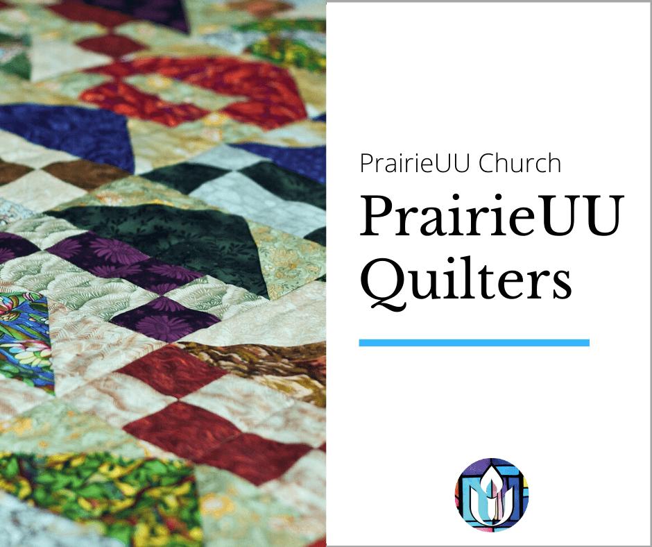 PrairieUU Quilters