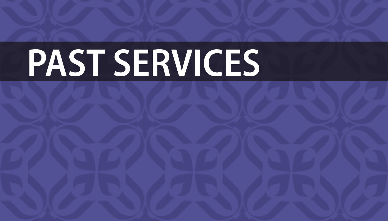 Past Services