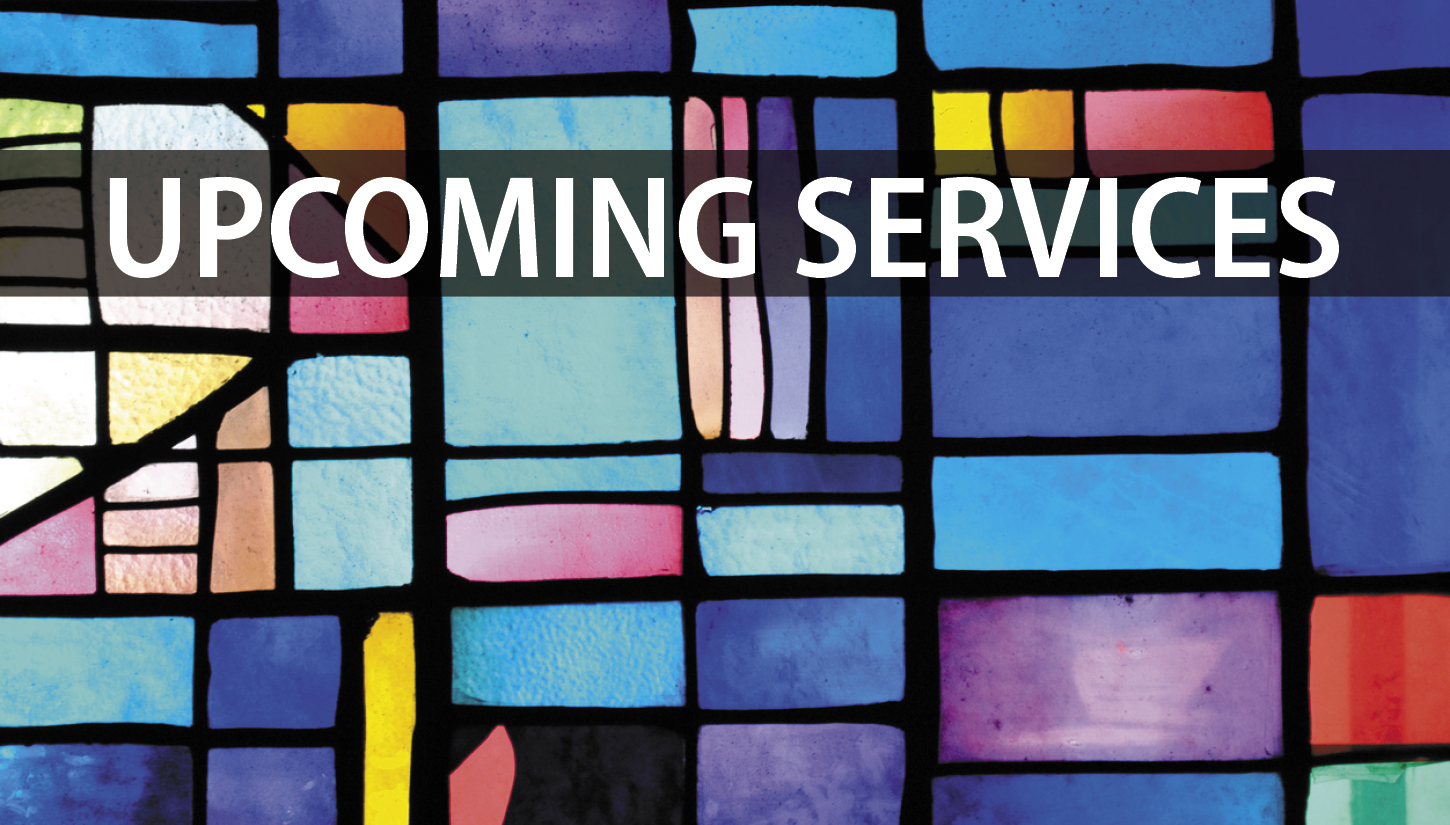 Upcoming Services