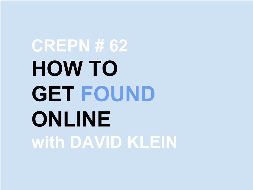 CREPN #62 - How to Get Found Online
