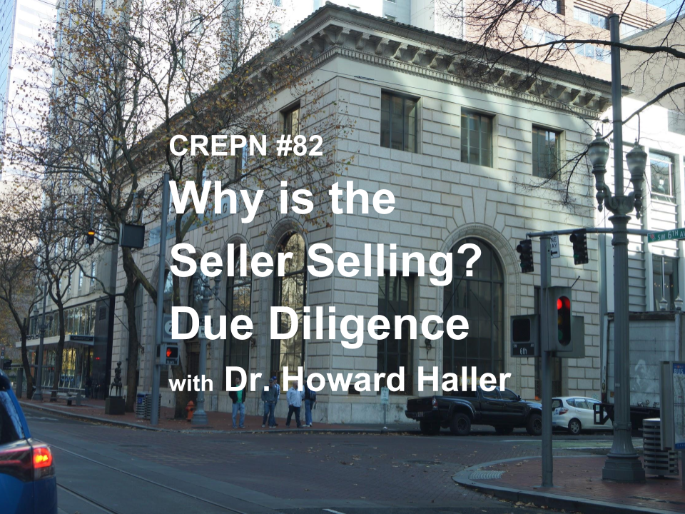 CREPN #82 - Why is the Seller Selling? Due Diligence with Doc Haller
