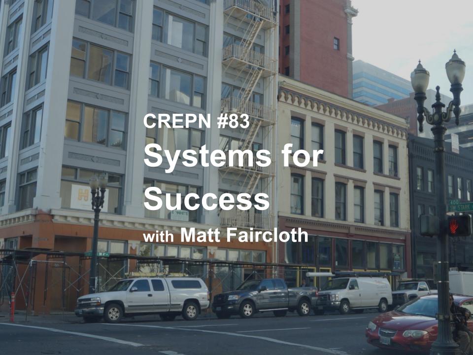 CREPN #83 Systems for Success with Matt Faircloth