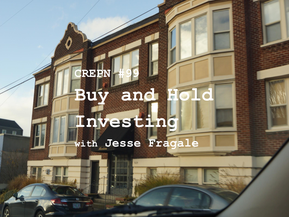 CREPN #99 - Buy and Hold Investing with Jesse Fragale