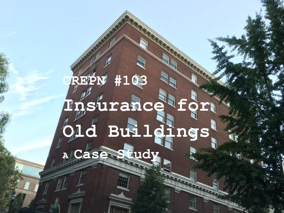 CREPN #103 - Insurance for Old Buildings