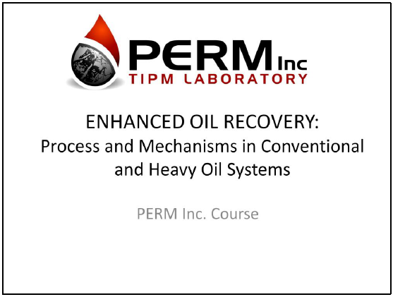Enhanced Oil Recovery Course