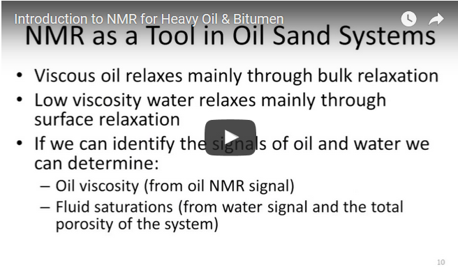 NMR for Heavy Oil & Bitumen Introductory Training Video