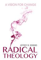 Radical Theology-A Vision for Change-Theological NonFiction Audiobooks| Narrated by Gordon Greenhill