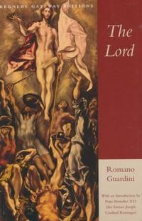 The Lord - by Romano Guardini