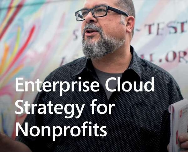 Enterprise cloud strategy for nonprofits
