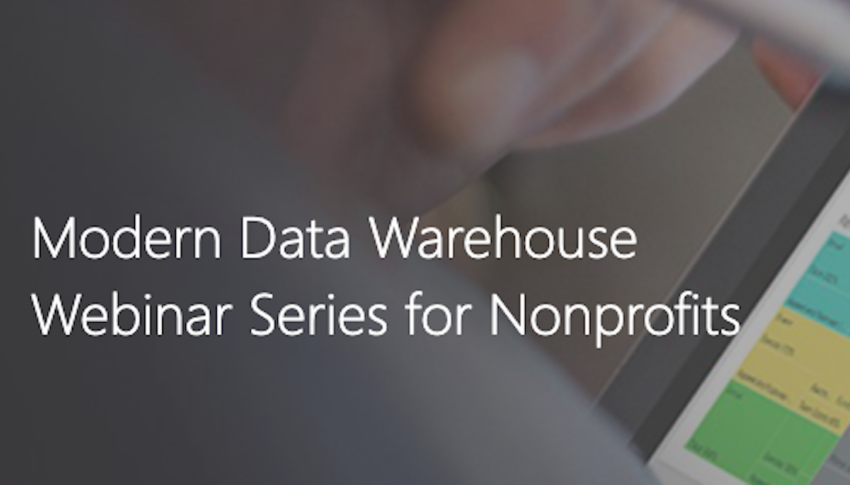 Modern data warehouse webinar series for nonprofits