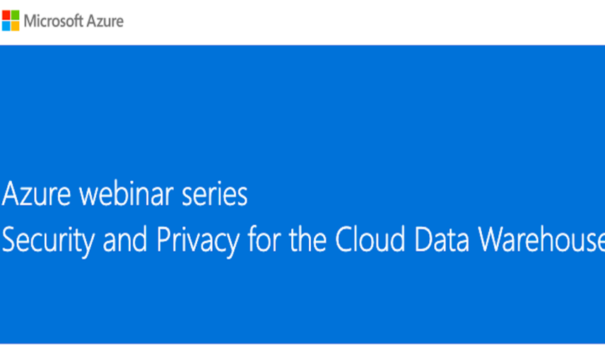 Security and privacy for cloud data warehouse