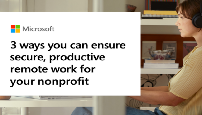 Secure Productive Remote Work for Your Nonprofit