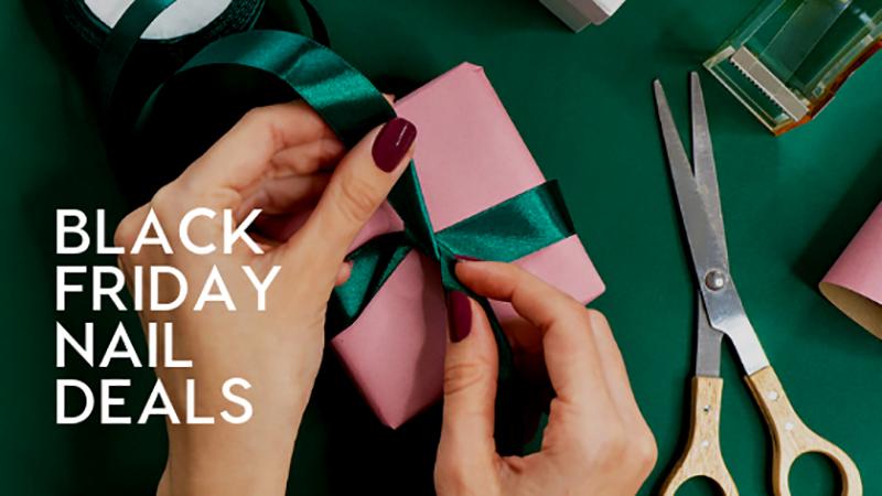 Black Friday Nail Deals Sales The Nailscape Cyber Monday Nail Tech