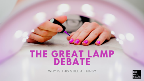 THE GREAT UV Nail LAMP DEBATE
