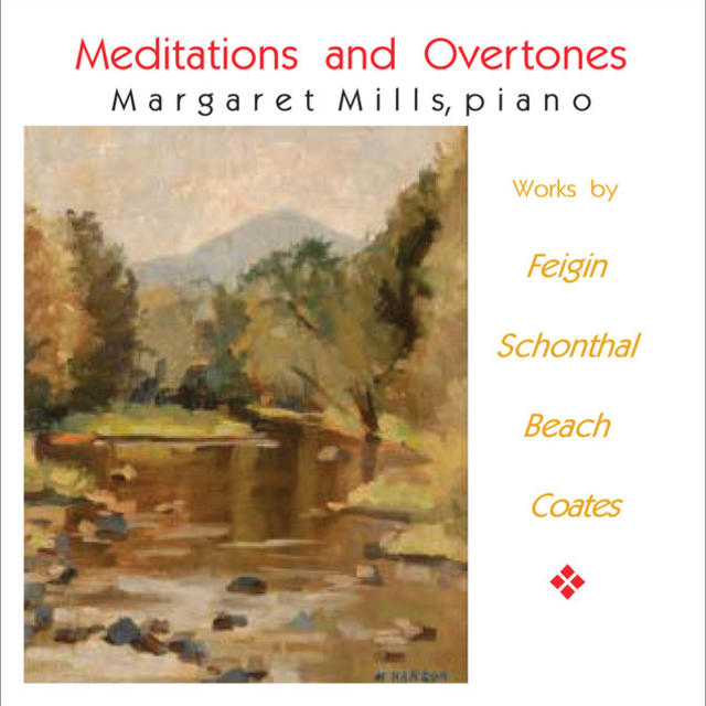 Margaret Mills: Meditations and Overtones