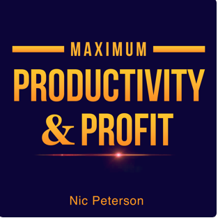Maximum Productivity & Profit
