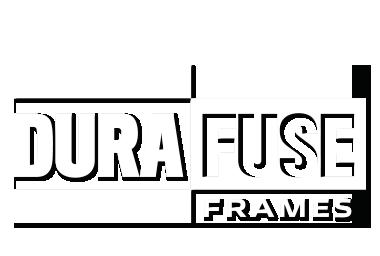 DuraFuse Frames