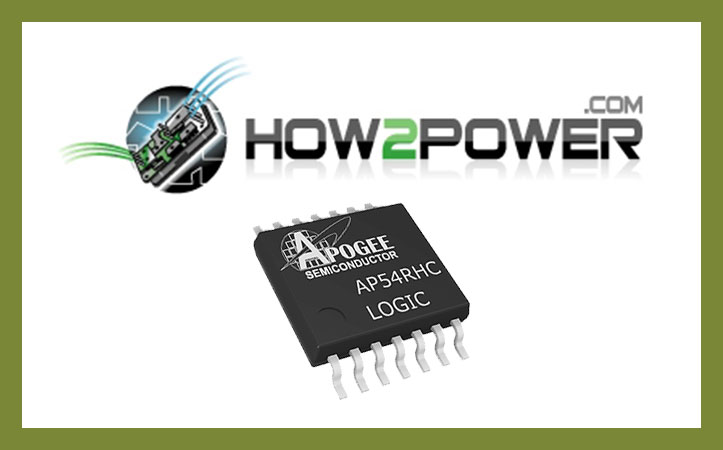 How2Power – Rad Hard Logic ICs Deliver High Performance And Low Cost For Small Satellites