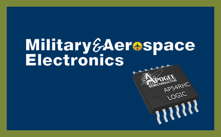 Military & Aerospace – Radiation-hardened integrated circuits for space applications like small satellites introduced by Apogee