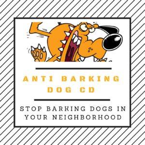 Anti Barking Dog CD
