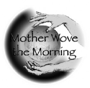 Mother Wove Morn Globe
