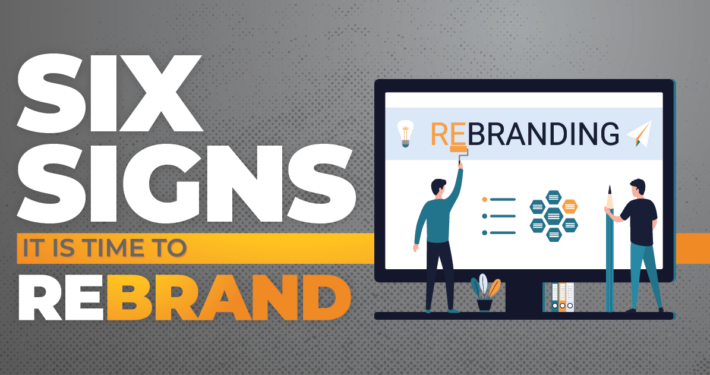 6 signs its time to rebrand