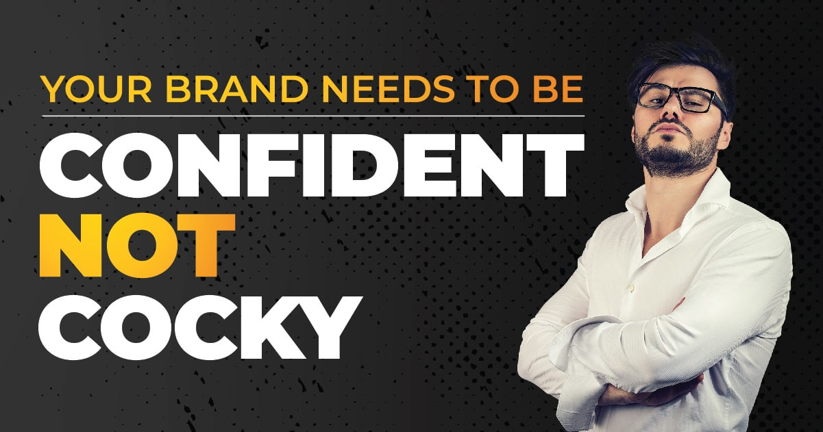 be confident not cocky