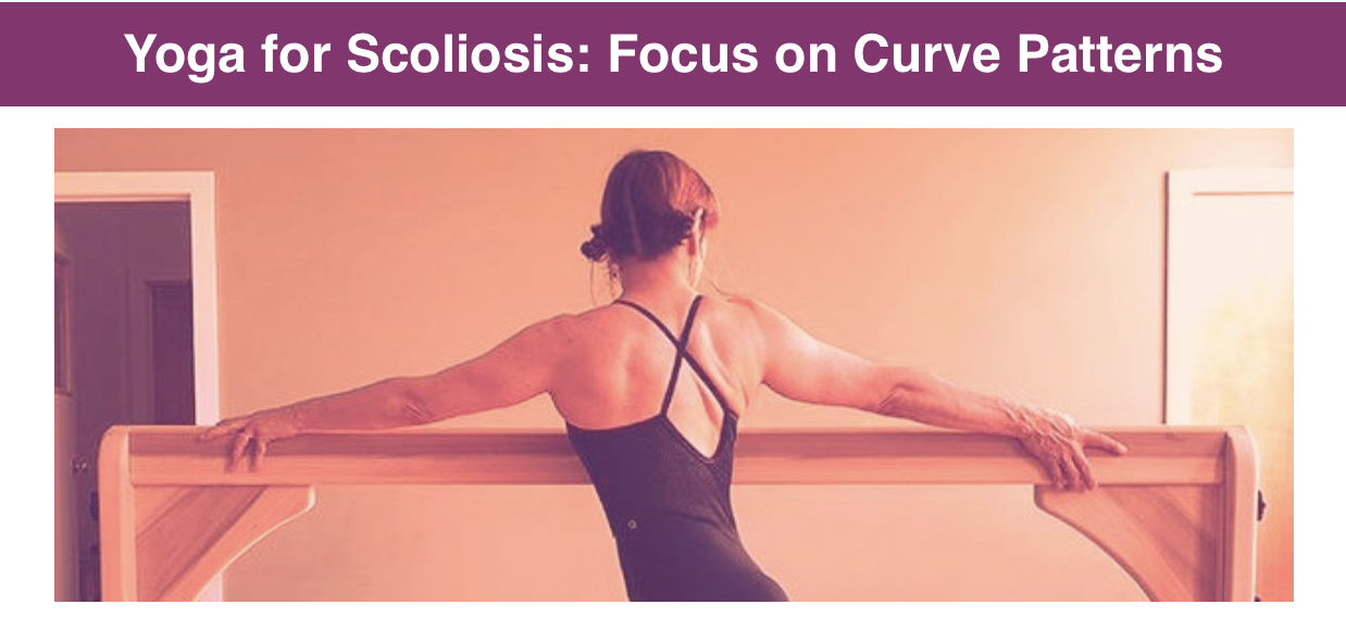 Yoga for Scoliosis Spring Series with Susan Elena