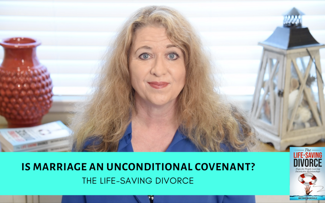 Is Marriage an Unconditional Covenant? [VIDEO]