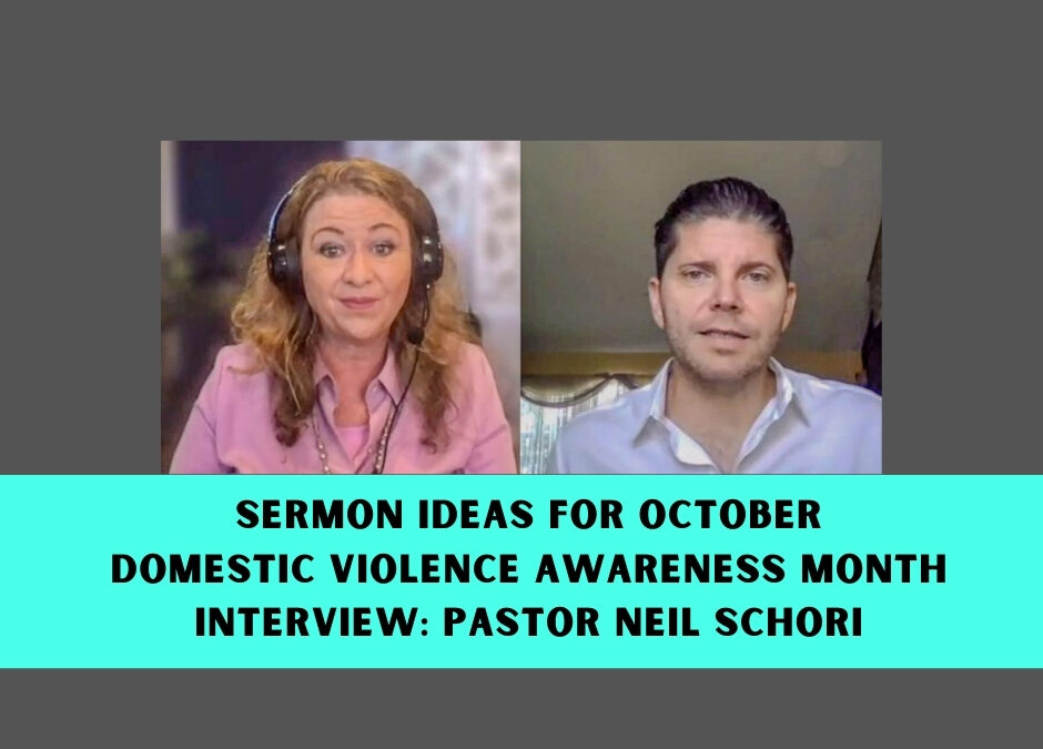 Sermon Ideas for Domestic Violence Awareness Month (October)