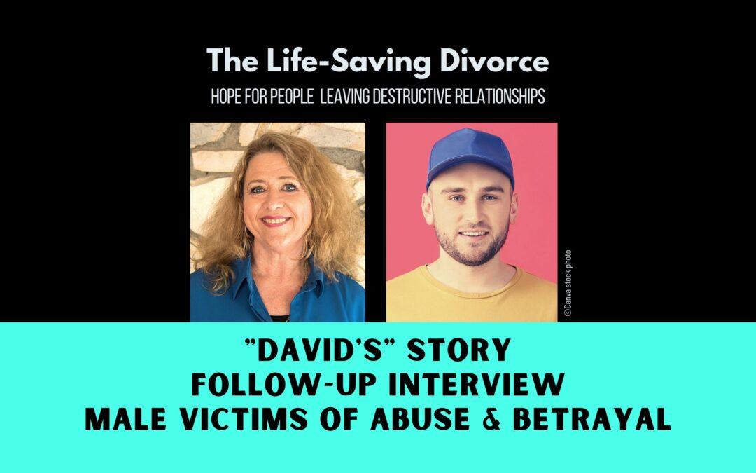 David's Story—Male Victims of Marital Abuse and Betrayal