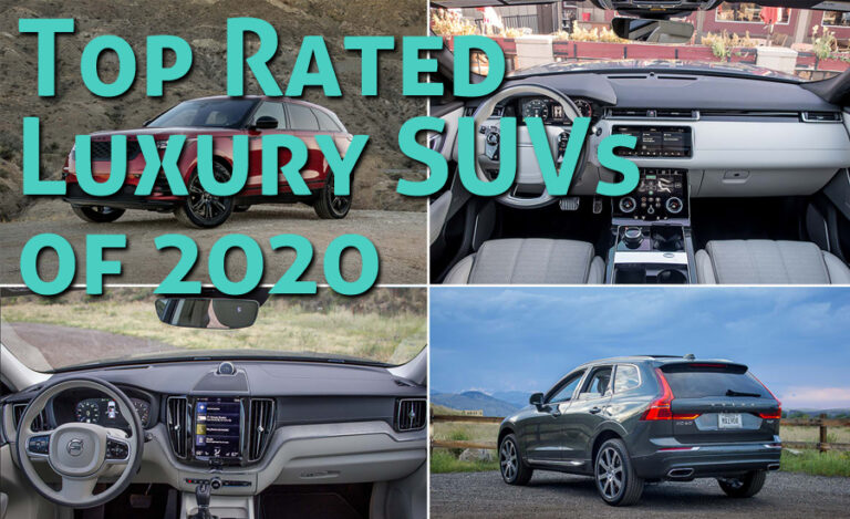 10 Top Rated Luxury SUVs of 2020 Worth Waiting For