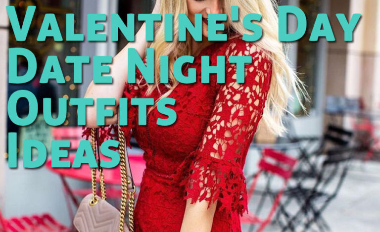 Cute Valentine's Day Date Night Outfits Ideas