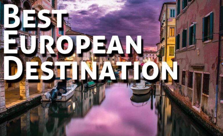 10 Best European Destination to Visit in Summer 2019