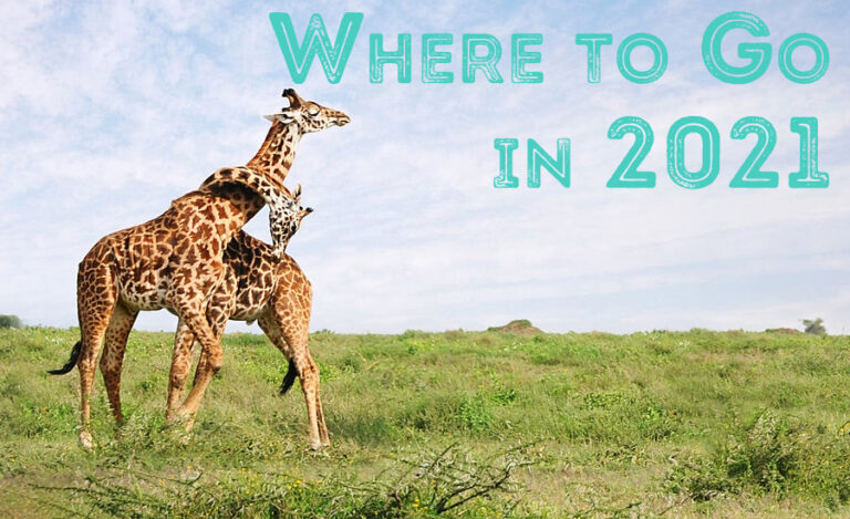Top 10 Bucket List Destinations: Where to Go in 2021