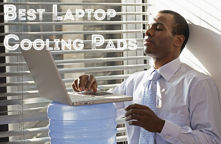 The Best Laptop Cooling Pads 2020 You Must Buy