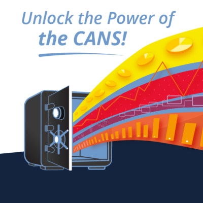 Unlocking the Power of CANS – California CANS Initiative