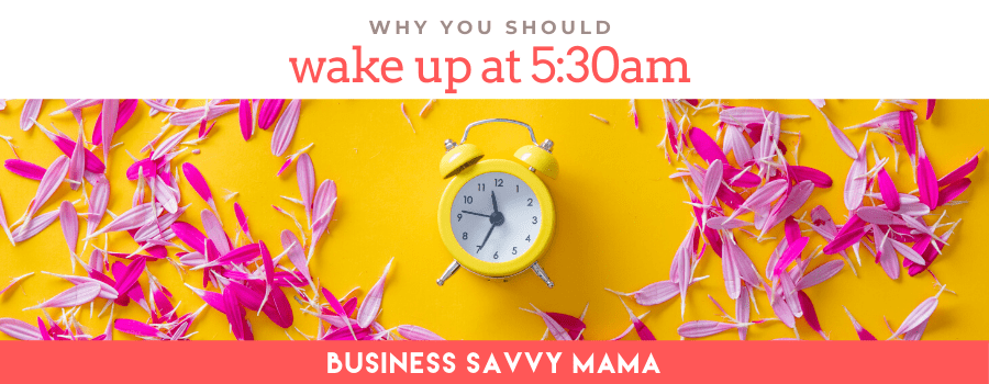 Working Mom Productivity - Wake Up Early
