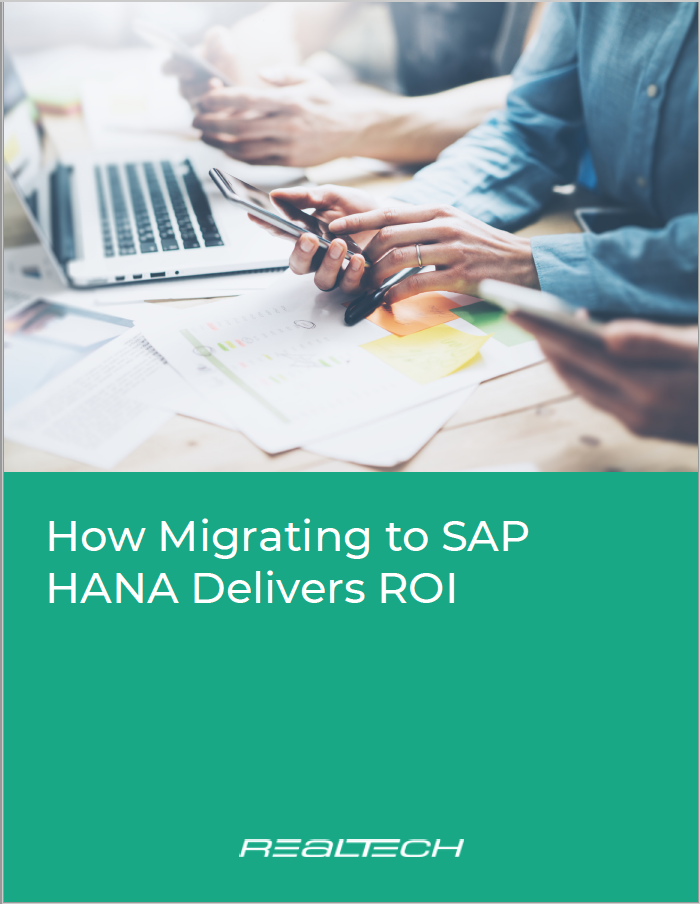 How Migrating to SAP HANA Delivers ROI