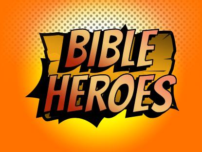VBS 2021-Bible Heroes