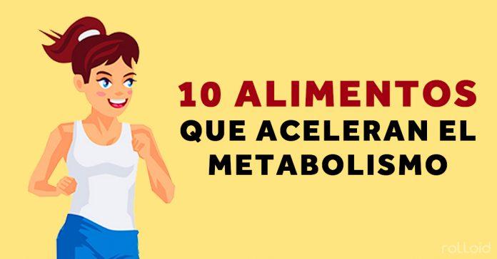 10 Alimentos que aceleran tu metabolismo