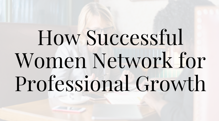 How Successful Women Network for Professional Growth - JJ DiGeronimo