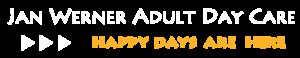 Jan Werner Adult Day Care
